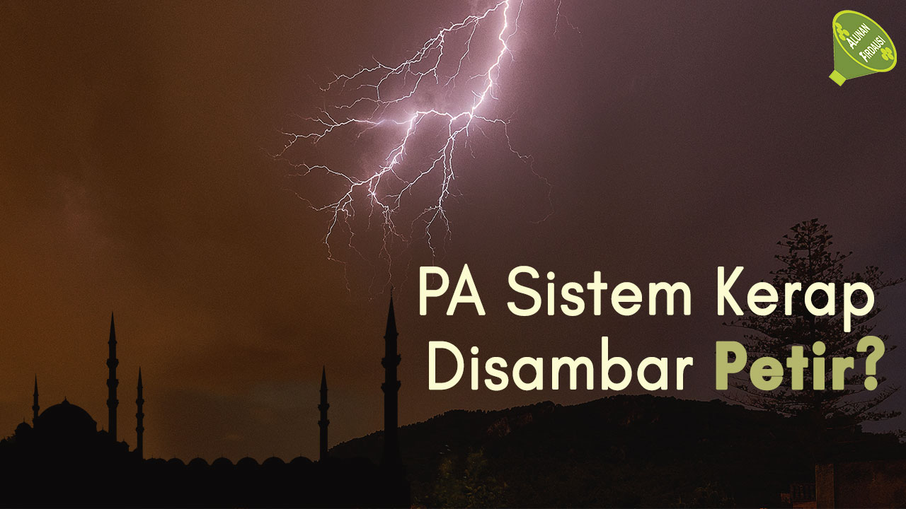 PA-Sistem-Kerap-Disambar-Petir-